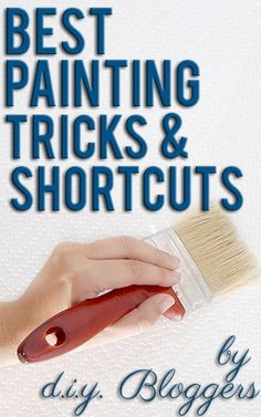 The best paint tips and tricks by bloggers...great read!