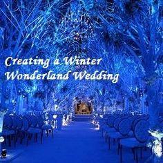Ideas for creating a Winter Wonderland Wedding (decorations, palette, menu, flowers, favors)