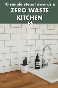 Learn how to reduce your waste in your kitchen with these easy steps!