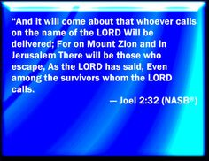 A Remnant Shall Be Saved | Bible Verse Powerpoint Slides for Joel 2:32