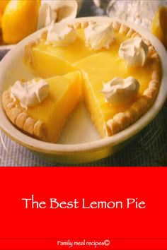 The Best Lemon Pie – Family meal recipes The Best Lemon Pie – Familienessen Rezepte Best Lemon Pie Recipe, Lemon Recipes, Easy Lemon Pie, Meringue Recept, Lemon Meringue Pie, Lemon Cheesecake, Snack Recipes, Dessert Recipes, Cooking Recipes