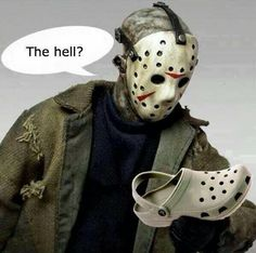 Can't stop laughing...lol Jason scary mask to the Crocs shoes #LookALikes