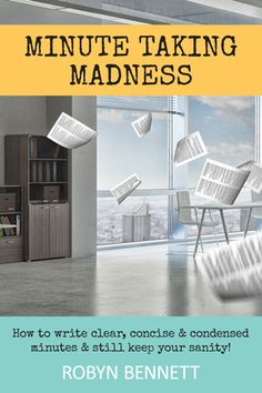 """Read """"Minute Taking Madness"""" by Robyn Bennett available from Rakuten Kobo. Do you want to write minutes quickly and alleviate what can sometimes be a stressful task?Minute Taking Madness is jam p. The Boss Bruce, Improve Communication Skills, Effective Resume, Interview Skills, How To Stop Procrastinating, Listening Skills, How To Stay Awake, Time Management Tips"""