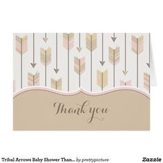 Tribal Arrows Baby Shower Thank You Tan Pink Card Tribal Arrows Baby Shower Thank You Card. Blush pink, tan and white tribal arrows pattern. Cute boho design perfect for a baby girl or twins baby shower theme.