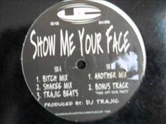 DJ Trajic - Show Me Your Face ( Shakee Mix ).wmv - YouTube