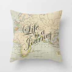 Throw Pillow Cover  Life is a Journey on Vintage Map of by adidit