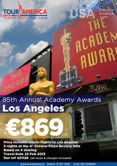 The Academy Awards special offer for our customers Thats The Way, Academy Awards, Travel Deals, Beverly Hills, Tours, America, Night, Vacation Deals, Usa