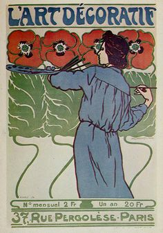 Vintage illustration art nouveau poster L'Art Decoratif, by Hans Christiansen. This floral image features an artist wearing a painter's smock and painting red poppy flowers using a palette with paints and a paintbrush. 37 Rue Pergolese, Paris, France.