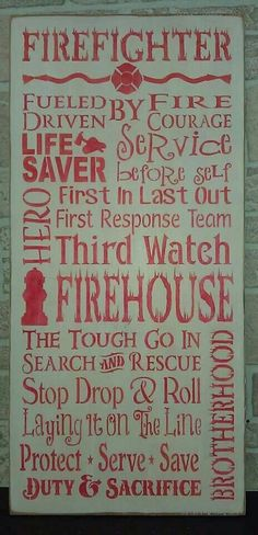 Firefighters' life. And don't forget the cool gear and awesome lights!