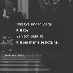 Ideas drawing ideas sad truths for 2019 Shyari Quotes, Hurt Quotes, Words Quotes, Life Quotes, Quotes Adda, Story Quotes, Deep Quotes, Relationship Quotes, Sayings