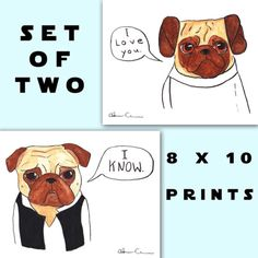 I love you. I know. Pugs! A perfect romantic, yet nerdy gift. Available as a super awesome 2 print set, a one print combo, a card, and now stickers. I just really like this image, you guys.