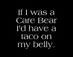 Funny Daily Quotes, Daily Funny, Taco Love, Lets Taco Bout It, Tuesday Humor, Tuesday Quotes, Taco Tuesday, Bad Day Humor, Taco Humor