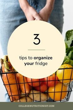Save Money by Organizing Your Fridge — The College Nutritionist College Dorm Organization, Kitchen Organization, Budget Organization, Organizing, Teen Girl Bedding, Dorm Bedding, Bedding Sets, How To Eat Less, How To Stay Healthy