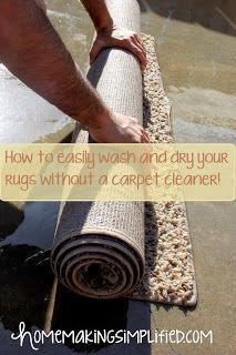 Homemaking Simplified How To Easily Wash And Dry Your Rugs Without A Carpet Cleaner Carpet Cleaning Hacks Cleaning Area Rugs Cleaning Hacks