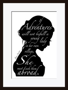 This would work w/ your Jane Austen idea... Jane Austen Quote Inspirational Quote by printdesignstudio on Etsy