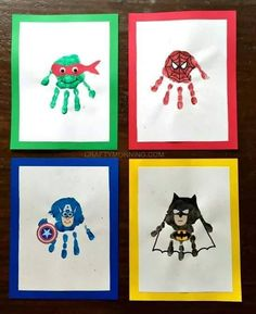Superhero handprints.  Just don't put paint on the kid's middle finger.  Cute idea.