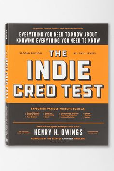 The Indie Cred Test: 2nd Edition By Henry H. Owings