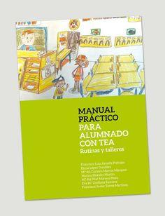Manual Practico: Alumno con TEA Aspergers, My Tea, App, School, Play Therapy, Child Psychotherapy, Inclusive Education, Teaching Supplies, Speech Pathology
