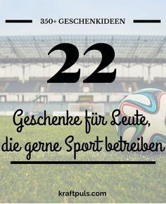 350+ Geschenkideen: Geschenke für Sportler #geschenkeliste