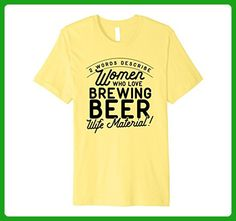 Mens Women Who Love Brewing Beer T-Shirt are Wife Material Large Lemon - Food and drink shirts (*Amazon Partner-Link)