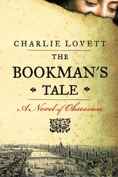 THE BOOKMANS TALE By Charlie Lovett