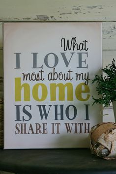 We don't even live in our home yet and this is how I feel <3