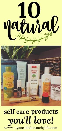 10 Natural Self Care Products I LOVE #natural #skincare