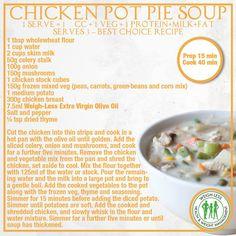 Weigh-Less Best Choice Recipe Soup Recipes, Chicken Recipes, Cooking Recipes, Healthy Recipes, Yummy Recipes, Recipies, Cut Recipe, Pot Pie, Meal Ideas