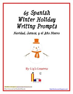 FREE Have your students practice their Spanish writing skills with some holiday themed writing prompts! This document contains 65 different writing prompts centered around Christmas, Hanukkah, and the New Year.