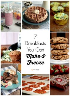 Avoid the drive-thru and morning rush with 7 healthy, real food breakfasts you can make now and freeze!! Freezer-friendly, healthy, and family favorite recipes.