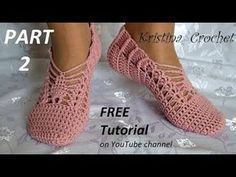 Crochet slippers Tutorial with pattern PART 2 Heklane zepe 2.deo - YouTube