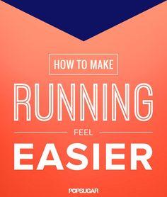 These 5 Tips Will Make Running Feel Easier, We Promise