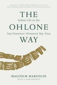 """Read """"The Ohlone Way Indian Life in the San Francisco-Monterey Bay Area"""" by Malcolm Margolin available from Rakuten Kobo. Two hundred years ago, herds of elk and antelope dotted the hills of the San Francisco-Monterey Bay area. Find Your Spirit Animal, Art Auction Projects, Native American Tools, San Francisco Chronicle, California History, Monterey Bay, Bay Area, Nonfiction, This Book"""