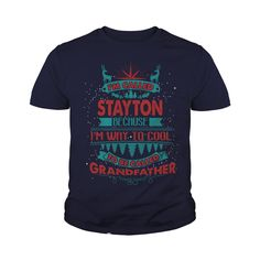 I'm Called STAYTON. Because I'm Way To Cool To Be Called Grandfather- STAYTON T Shirt STAYTON Hoodie STAYTON Family STAYTON Tee STAYTON Name STAYTON shirt STAYTON Grandfather #gift #ideas #Popular #Everything #Videos #Shop #Animals #pets #Architecture #Art #Cars #motorcycles #Celebrities #DIY #crafts #Design #Education #Entertainment #Food #drink #Gardening #Geek #Hair #beauty #Health #fitness #History #Holidays #events #Home decor #Humor #Illustrations #posters #Kids #parenting #Men…