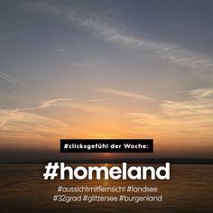 #clicksgefühl der Woche: #homeland #aussichtmitfernsicht #landsee #32grad #glitzersee #burgenland