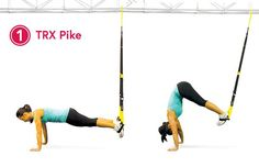 TRX Pikes: build a strong core by challenging your balance and stability along with your ab muscles.