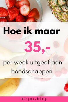 Hoe kan ik maar 35 euro uitgeven aan de booschappen per week. Ik deel mijn verhaal hoe ik maar 35 euro uitgeef voor twee personen. #savemoney #money #food #groceries #boodschappen #geld #geldbesparen #eten