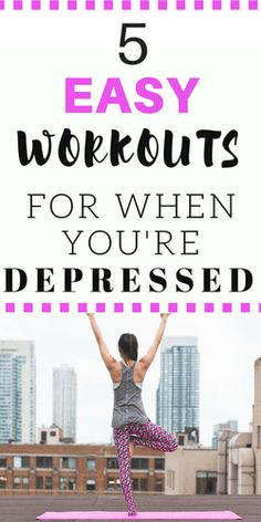 Working out is a great treatment option for depression. However, it can be difficult to get started. Check out these easy workouts for when you're depressed to help you get started.