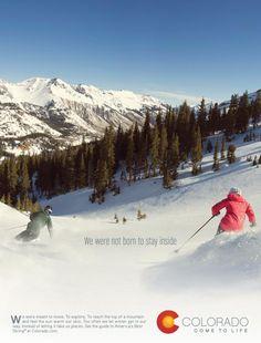 Colorado: We were not born to stay inside | Repinned by www.BlickeDeeler.de