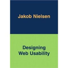 Designing Web Usability: The Practice of Simplicity: Jakob Nielsen: Books