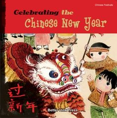 Chinese New Year Book List: Celebrating the Chinese New Year (Chinese Festivals) Paperback by Sanmu Tang Clever Classroom; Chinese New Year Book List: Celebrating the Chinese New Year (Chinese Festivals) Paperback by Sanmu Tang Chinese New Year Kids, Chinese New Year Activities, Chinese New Year Crafts, New Years Activities, Activities For Kids, Activity Ideas, Rooster Craft, Chinese Celebrations, Amor Humor