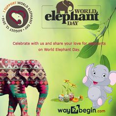 The goal of World Elephant Day is to create awareness of the urgent plight of African and Asian elephants, and to share knowledge and positive solutions for the better care and management of captive and wild elephants.