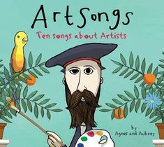 Agnes & Aubrey:10 Songs About Artists with Audio CD