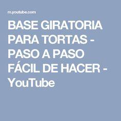 BASE GIRATORIA PARA TORTAS - PASO A PASO FÁCIL DE HACER - YouTube