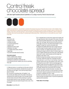 Control Freak Chocolate Spread from Max Brenner's Love Story Recipe Book French Brioche, Max Brenner, Veggie Recipes, Veggie Food, Delicious Desserts, Dessert Recipes, Chocolate Spread, Healthy Cake, Toasted Almonds