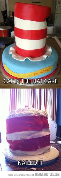 Funny pictures about Cat in the Hat Cake. Oh, and cool pics about Cat in the Hat Cake. Also, Cat in the Hat Cake photos. Funny Cat Fails, Funny Puns, Hilarious, Funny Quotes, Funny Humor, Tumblr Fail, Tumblr Funny, Cooking Fails, Food Fails