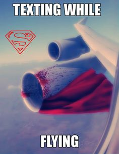 Texting While Flying - Superman style ! Seams like Superman had an accident with the plane while he was flying and texting. Doug Funnie, Superman Love, Funny Superman, Superman Poster, Superman Stuff, Nananana Batman, Aviation Humor, Aviation Quotes, Funny Quotes