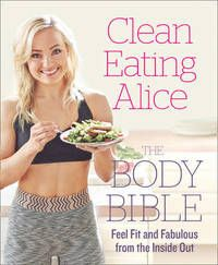 Clean Eating Alice (häftad)