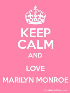 Keep Calm and LOVE MARILYN MONROE Poster