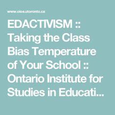 EDACTIVISM :: Taking the Class Bias Temperature of Your School :: Ontario Institute for Studies in Education of the University of Toronto